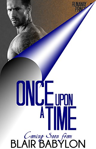 Once Upon A Time: Billionaires in Disguise: Flicka (Runaway Princess Bride Book 1)
