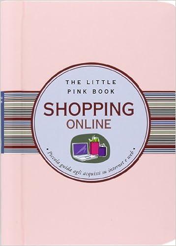 867810eced42 Shopping online. Piccola guida agli acquisti su internet e web  Amazon.it   Ilaria Caielli