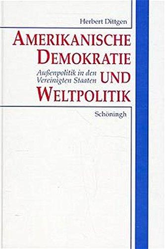 amerikanische-demokratie-und-weltpolitik-aussenpolitik-in-den-vereinigten-staaten