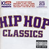 Various [Universal Music TV]: Kiss Presents Hip Hop Classics (Audio CD)