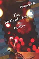 The Birth of Christ as Poetry (The Gospel as Poetry) Paperback