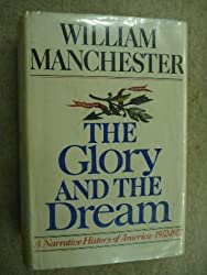 The Glory and the Dream vol 1