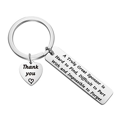 ENSIANTH Sponsor Gift A Truly Great Sponsor is Hard to Find Difficult to Part with and Impossible to Forget Keychain Thank You Gift for Sponsor (Sponsor Keychain)