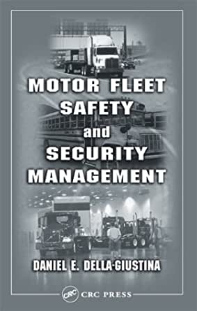 Motor Fleet Safety And Security Management Daniel E