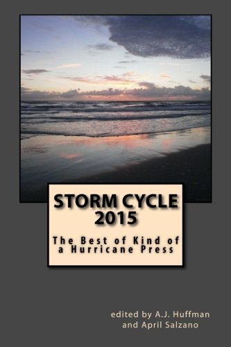 Storm Cycle 2015: Best of Kind of a Hurricane Press