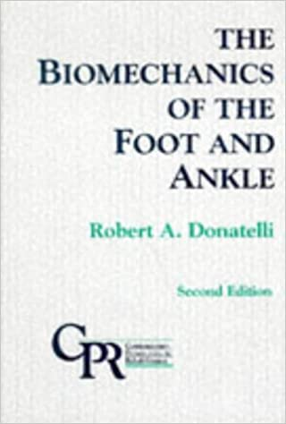 Biomechanics of the Foot and Ankle