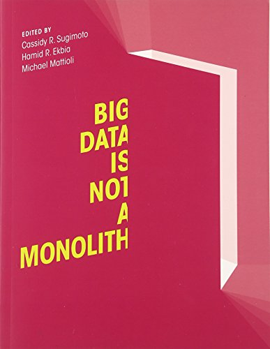 Big Data Is Not a Monolith (Information Policy)