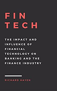 impact of technology on banking industry What we see today's banking features, ease of banking, banking right from our  bedroom, banking  impact of technology on banking and finance sector.