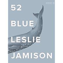 52 Blue (Kindle Single)