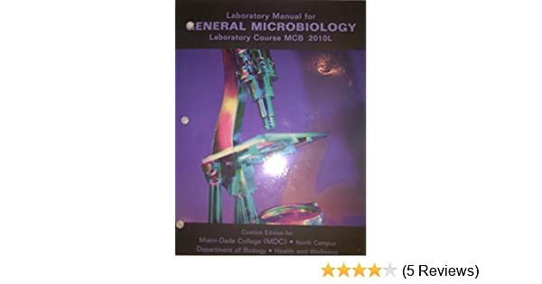 Mcb 2015 lab manual ebook array lab manual for general microbiology mcb2010l miami dade college rh amazon com fandeluxe Images