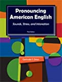 Pronouncing American English, 3/e Student Book (338 pp) Text Only