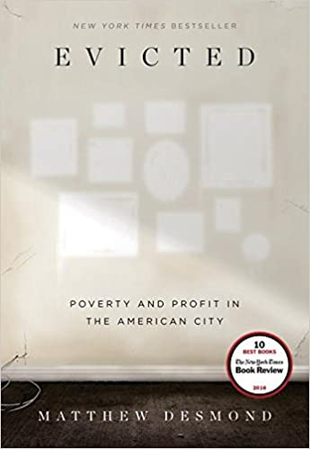 Image result for Evicted: Poverty and Profit in the American City, by Matthew Desmond (Crown)
