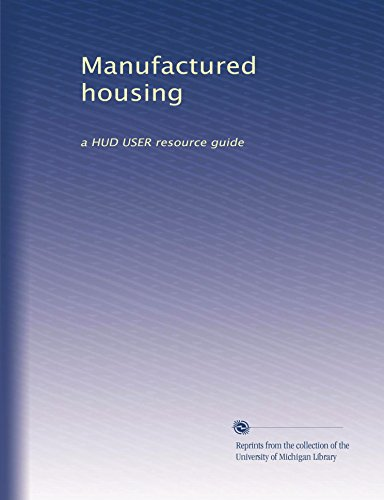 Manufactured housing: a HUD USER resource guide