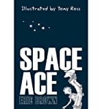Space Ace (Paperback) - Common