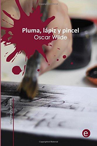 Descargar Libro Pluma, Lápiz Y Veneno Oscar Wilde