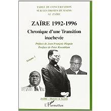 Zaire 1992-1996 chronique d' une transit