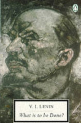 What Is to Be Done? (Twentieth Century Classics)
