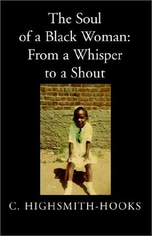 The Soul of a Black Woman: From a Whisper to a Shout