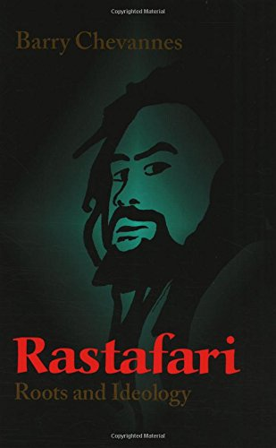 Rastafari: Roots and Ideology (Utopianism & Communitarianism)