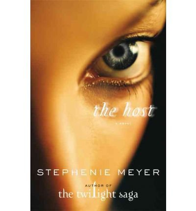 The Host  A Novel  Hardcover   2008   Author  Stephenie Meyer