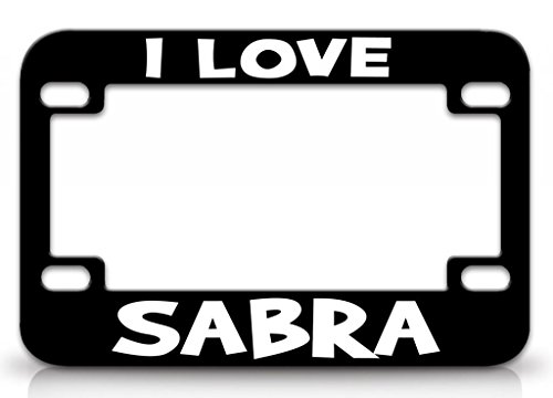 Custom Brother - I LOVE SABRA Female Love Name Metal MOTORCYCLE License Plate Frame Blc