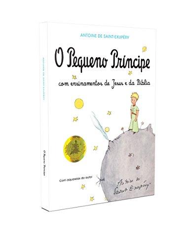 O Pequeno Príncipe com Ensinamentos de Jesus e da Bíblia