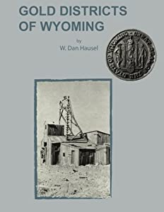 Gold Districts of Wyoming