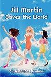 Jill Martin Saves the World