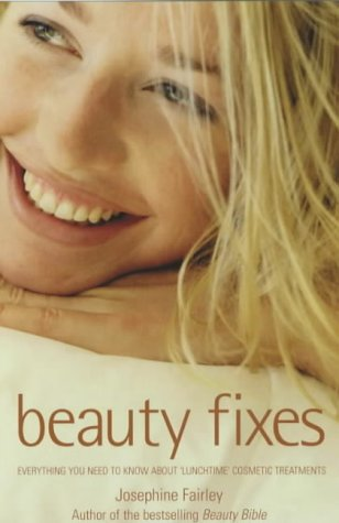 Beauty Fixes: Fast and Effective Treatments That Won't Ruin Your Day pdf epub