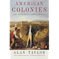 American Colonies: The Settlement of North America to 1800 (Penguin History of the United States)