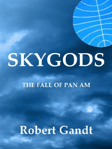 (SKYGODS: The Fall of Pan Am )