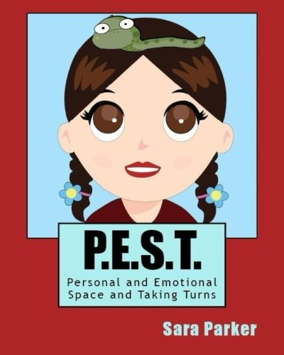 P.E.S.T. Personal and Emotional Space and Taking Turns (Friendship Craze) (Volume 2) PDF