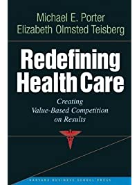 Amazon hospital administration books redefining health care creating value based competition on results fandeluxe Choice Image