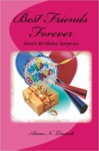 Best Friends Forever Saras Birthday Surprise Paperback January 23 2010