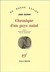 Chronique d'un pays natal par James Baldwin
