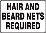 HAIR AND BEARD NETS REQUIRED 10'' x 14'' Plastic Sign