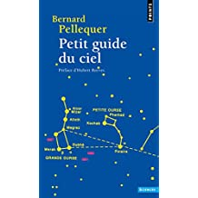 Petit guide du ciel [nouvelle édition]