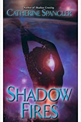 Shadow Fires (Shielder Series, Book 5) Paperback