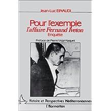 Pour l'exemple, l'affaire Fernand Iveton