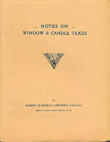 Notes on Window and Candle Taxes