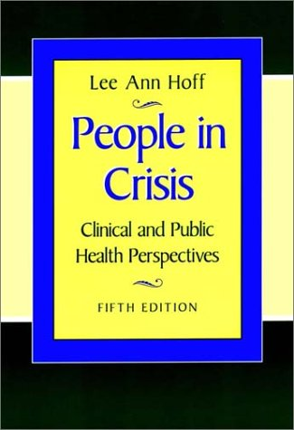 People in Crisis: Clinical and Public Health Perspectives (JOSSEY BASS/AHA PRESS SERIES)