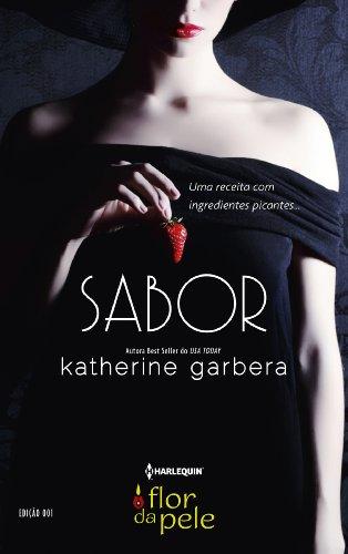 Sabor (Harlequin Flor da Pele Livro 1)