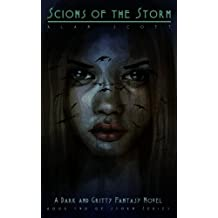 Scions Of The Storm: (The Werewolf's Legacy): A Dark Fantasy Novel (The Storm Series Book 2) (English Edition)