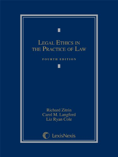 Legal Ethics In The Practice Of Law (2013)