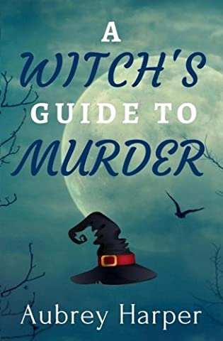 A Witch's Guide to Murder (A Book & Candle Mystery) (Volume 1) (Guide To Murder)