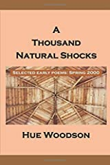 A Thousand Natural Shocks: Selected Early Poems: Spring 2000 Paperback