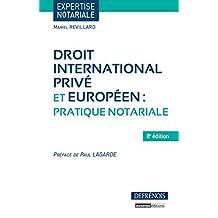 Droit international privé et communautaire : pratique notariale