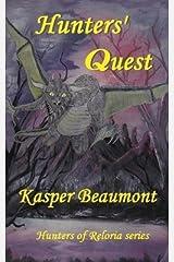 [ Hunters' Quest BY Beaumont, Kasper ( Author ) ] { Paperback } 2014