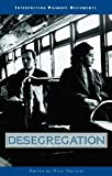 Desegregation, Treanor, Nick, 0737713038