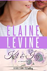 Kit and Ivy: A Red Team Wedding Novella, Book 3.5 (A Red Team Novel)